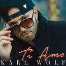 Ti Amo/Karl Wolf