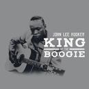 King Of The Boogie/John Lee Hooker