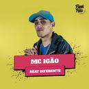 Beat Diferente/MC Igão