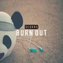 Burn Out/Deorro
