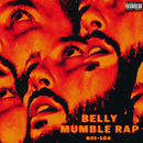 Mumble Rap/Belly