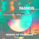 Worthy Of Your Name (Radio Version) (feat. Sean Curran)/Passion