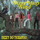 Dizzy Do Tickatoo/Dizzy Man's Band