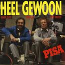Heel Gewoon (Remastered)/Pisa
