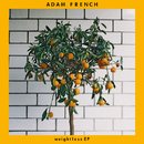 Weightless/Adam French