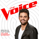 To Love Somebody (The Voice Performance)/Brendan Fletcher
