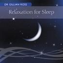 Relaxation For Sleep/Gillian Ross
