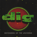 Defenders Of The Universe/Dig