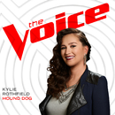 Hound Dog (The Voice Performance)/Kylie Rothfield