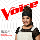 Mamma Knows Best (The Voice Performance)/Courtnie Ramirez