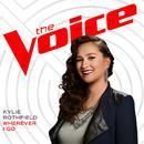 Wherever I Go (The Voice Performance)/Kylie Rothfield