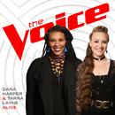 Alive (The Voice Performance)/Dana Harper, Tarra Layne