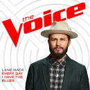 Every Day I Have The Blues (The Voice Performance)/Lane Mack