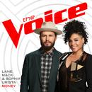 Money (The Voice Performance)/Lane Mack, Sophia Urista