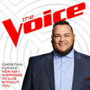 How Am I Supposed To Live Without You (The Voice Performance)/Christian Cuevas
