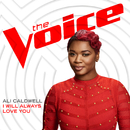 I Will Always Love You (The Voice Performance)/Ali Caldwell
