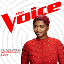 No Ordinary Love (The Voice Performance)/Ali Caldwell