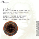 Bach, J.S.: 3 Harpsichord Concertos/Christophe Rousset, The Academy of Ancient Music, Christopher Hogwood