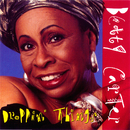 Droppin Things/Betty Carter