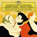 シャブリエ:狂詩曲<スペイン>/グノー:<ファウスト>バレエ音楽/オッフェンバック:バレエ<パリの喜び>他/Boston Symphony Orchestra, Seiji Ozawa