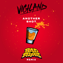 Another Shot (Bad Royale Remix)/Vigiland