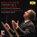 ブルックナー:交響曲第2番/R.シュトラウス:町人貴族/Wiener Philharmoniker, Riccardo Muti