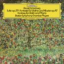 シェーンベルク:組曲 作品29、幻想曲 作品47/Boston Symphony Chamber Players