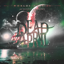 Worlds Collide (Acoustic Sessions)/Dead by April