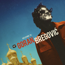 Welcome To Goran Bregovic/Goran Bregovic