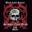 Stronger Than Death/Black Label Society