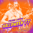 Halloween 77 (10-30-77) (Live)/Frank Zappa