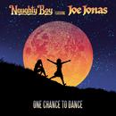 One Chance To Dance (feat. Joe Jonas)/Naughty Boy