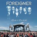 Alive & Rockin' (Live)/Foreigner