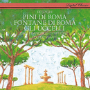 Respighi: The Pines of Rome; The Birds; The Fountains of Rome/Edo de Waart, San Francisco Symphony