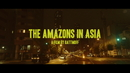 The Amazons In Asia/The Amazons