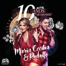 10 Anos De Sucessos (Ao Vivo)/Maria Cecília & Rodolfo