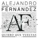 Quiero Que Vuelvas (Live)/Alejandro Fernández