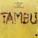Tambu/Cal Tjader, Charlie Byrd