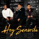 Hey Señorita/The Koi Boys