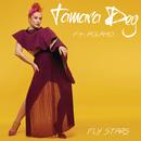 Fly Stars (feat. Polamo)/Tamara Dey