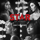 """Don't You Worry (From """"Star"""" Season 2) (feat. Queen Latifah)/Star Cast"""