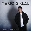 Tuhan Jaga Dia/Mario G. Klau