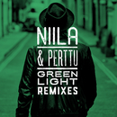 Green Light (Remixes)/Niila, Perttu