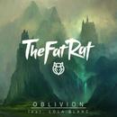 Oblivion (feat. Lola Blanc)/TheFatRat