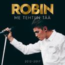 Me Tehtiin Tää 2012–2017/Robin