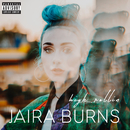 High Rollin/Jaira Burns