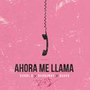 Ahora Me Llama (Remix)/Karol G, Bad Bunny, Quavo