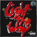 Light The Way/Mikky Ekko