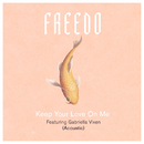 Keep Your Love On Me (Acoustic) (feat. Gabriella Vixen)/Freedo