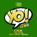 Yo (Ward 21 Remix) (feat. Big Zeeks, Bunji Garlin, Masicka)/E. Mak